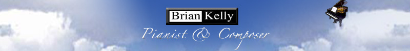 Brian Kelly pianist composer - contemporary instrumental music